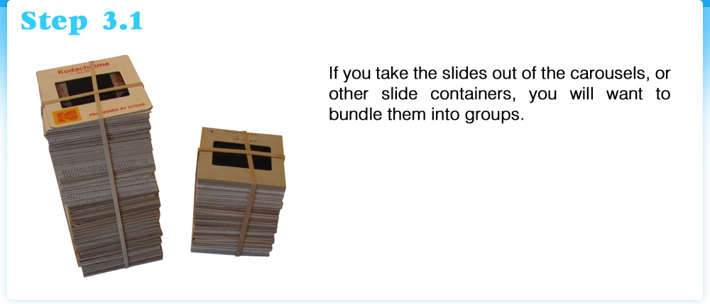 Easy Slide Preparation, Organizing, How to scan slides